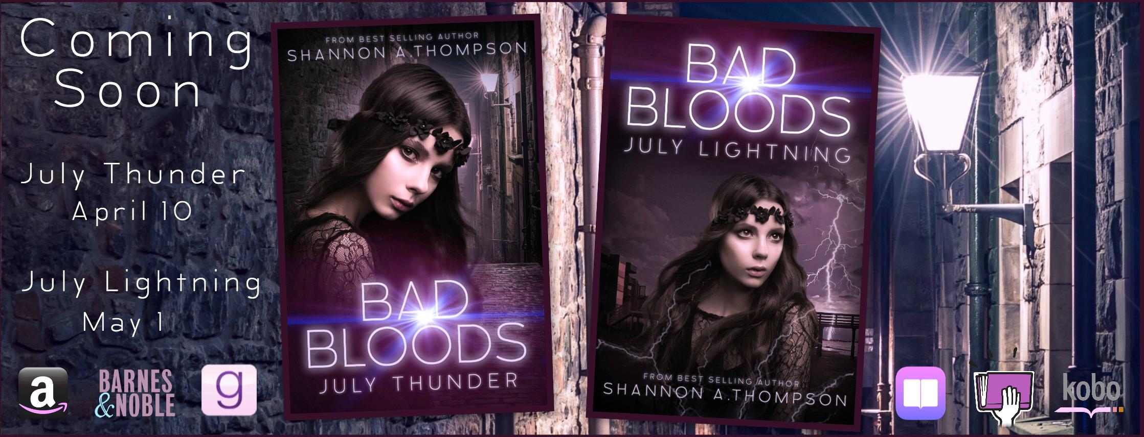 Bad Bloods: July Thunder and Bad Bloods: July Lightning