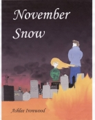 November Snow (By Shannon A Thompson, Penname Ashlee Ironwood