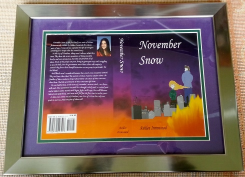 "When ""November Snow"" was published, my father surprised me with this gift: the printed cover inside a silver frame."