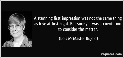 quote-a-stunning-first-impression-was-not-the-same-thing-as-love-at-first-sight-but-surely-it-was-an-lois-mcmaster-bujold-214751