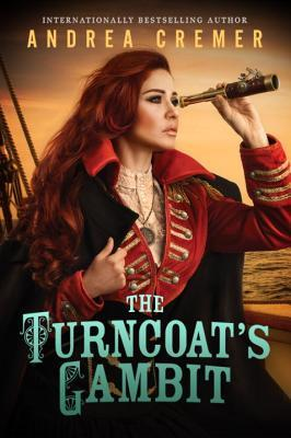 The Turncoat's Tambit by Andrea Cremer