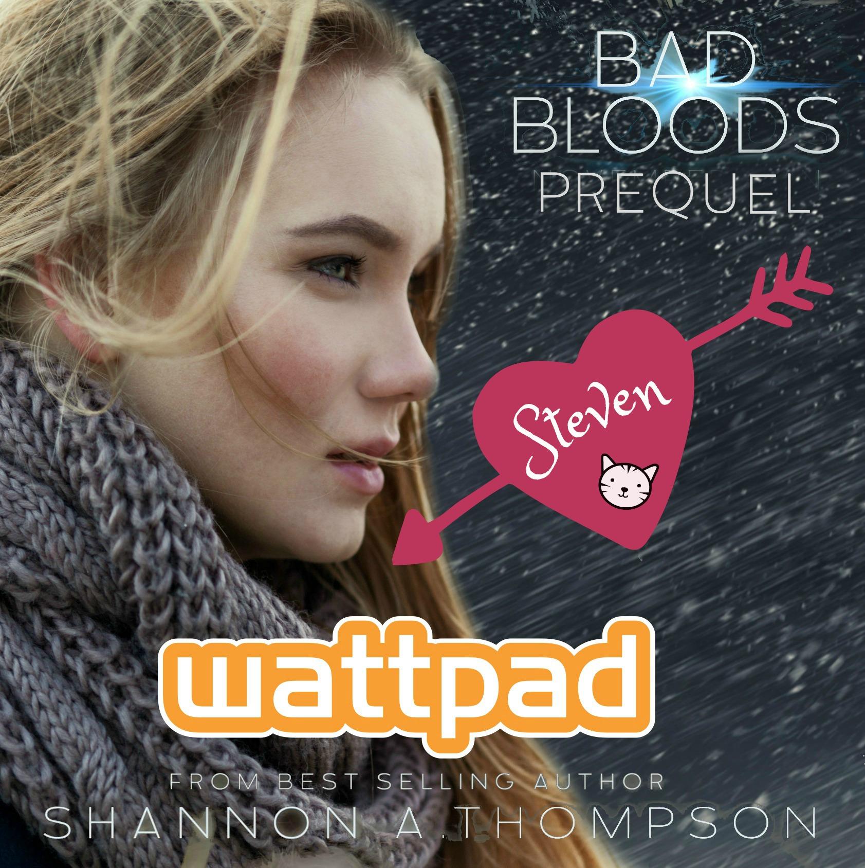 Wattpad Bad Bloods Steven Short